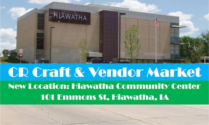 Cedar Rapids Craft & Vendor Market