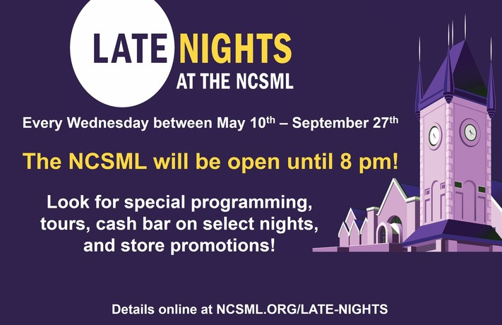 Late Nights at the NCSML