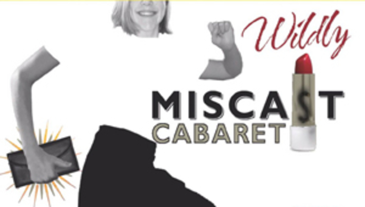 The Wildly Miscast Cabaret