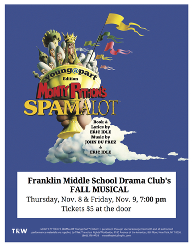 "Franklin Drama Club's ""Spamalot"" (Young@Part Edition)"