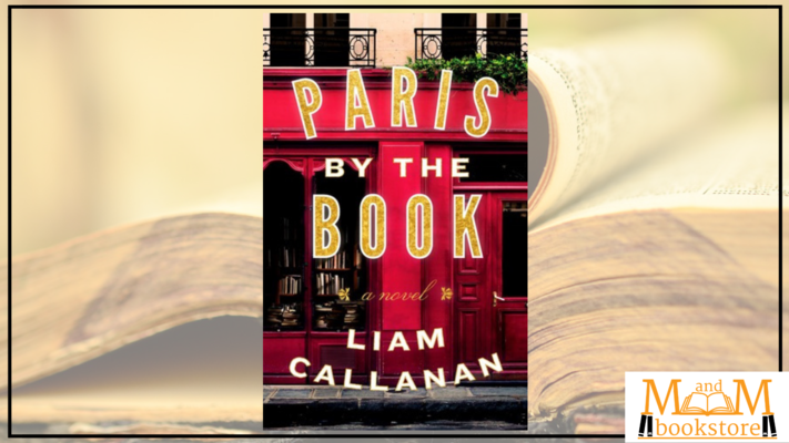 Our Pick Book Club: Paris By the Book by Liam Callanan