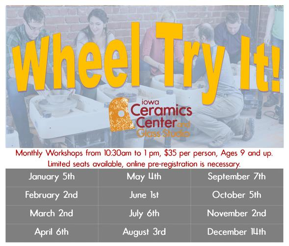 Wheel Try It!   Extended Day Workshops on the wheel!