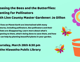 Search pleasing the bees and the butterflies  planting for pollinators with linn county master gardener  jo dillon
