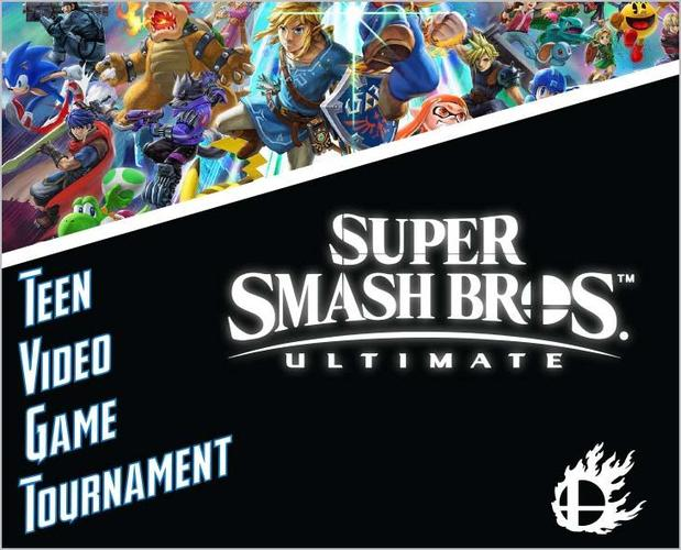 Teen Video Game Tournament--Super Smash Bros Ultimate