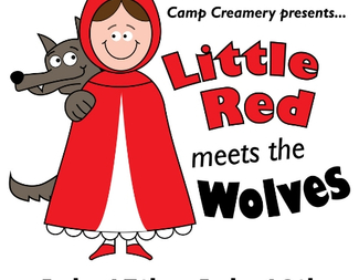 Camp Creamery: Little Red Meets the Wolves