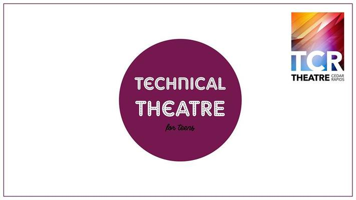 Technical Theatre for Teens (Ages: 13+) AM Session