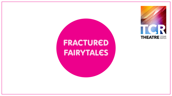 Fractured Fairytales Camp (Ages: 9-12)