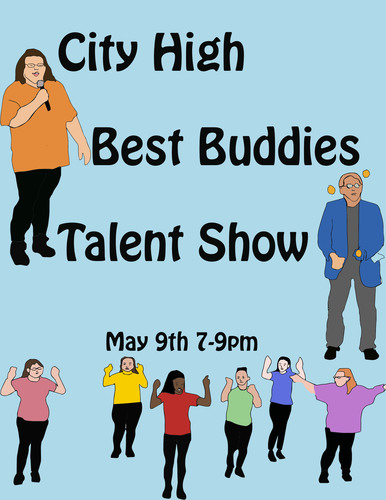 The Annual City High Best Buddies Talent Show