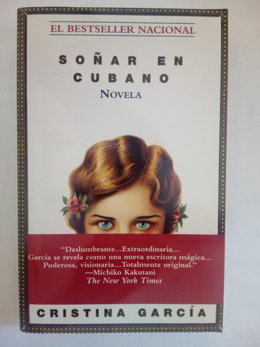"Spanish Book Club - ""Soñar en Cubano"" by Cristina Garcia"