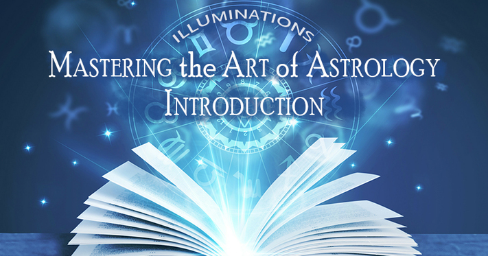 Mastering the Art of Astrology - Introduction