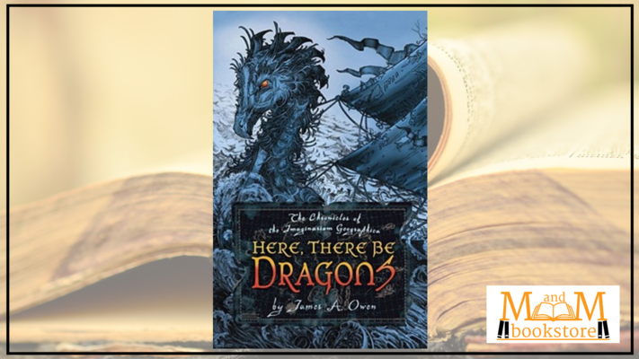 Book Club: Here, There Be Dragons by James A. Owen