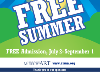 Free Summer Admission at the Cedar Rapids Museum of Art