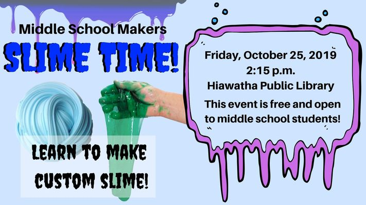 Middle School Makers: Slime Time!