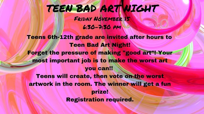 Teen Bad Art Night